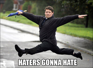 haters_gonna_hate